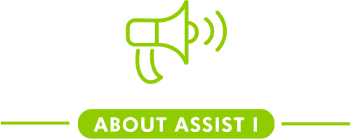ABOUT ASSIST I